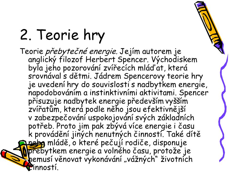 2. Teorie hry