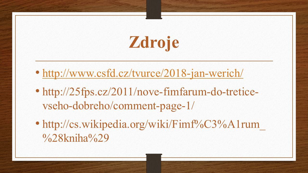 Zdroje http://www.csfd.cz/tvurce/2018-jan-werich/