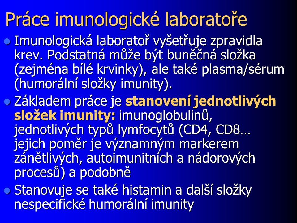 Práce imunologické laboratoře