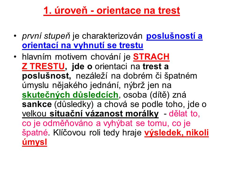 1. úroveň - orientace na trest