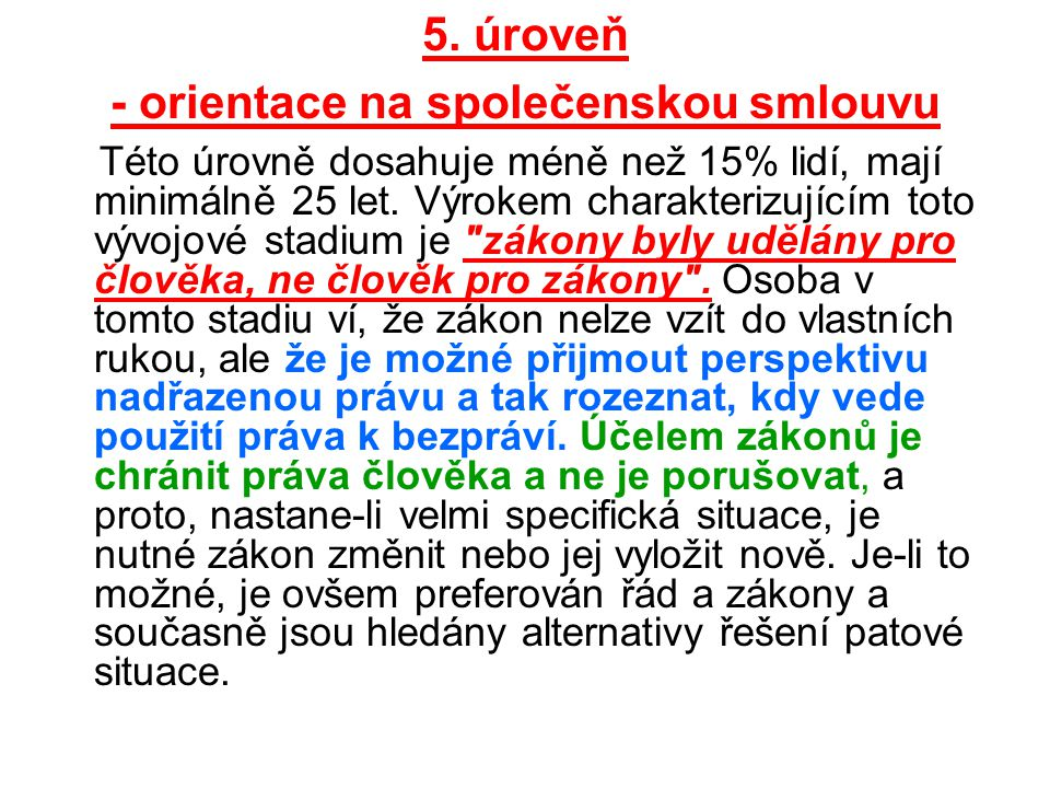 5. úroveň - orientace na společenskou smlouvu