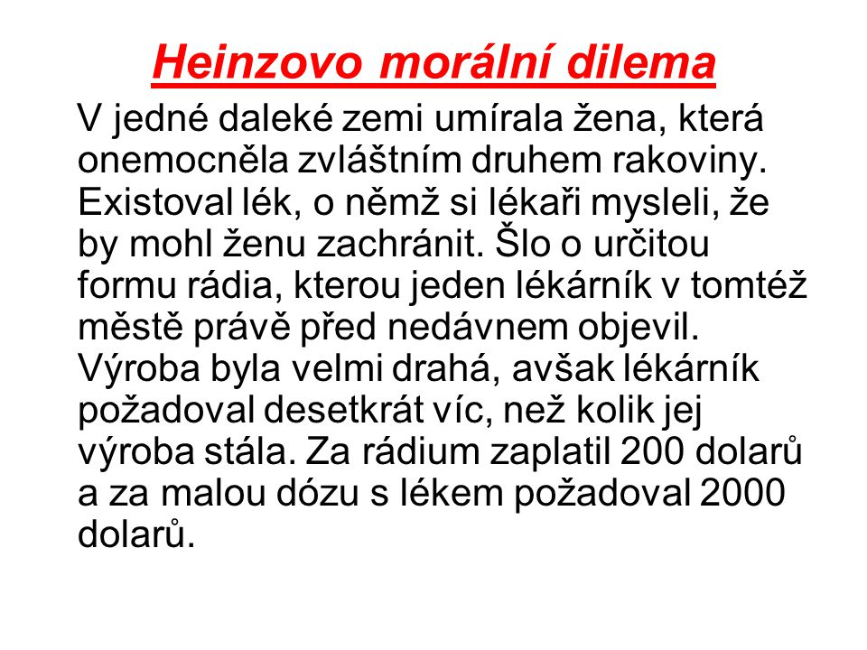 Heinzovo morální dilema