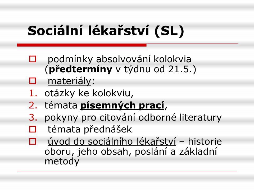 Sociální lékařství (SL)