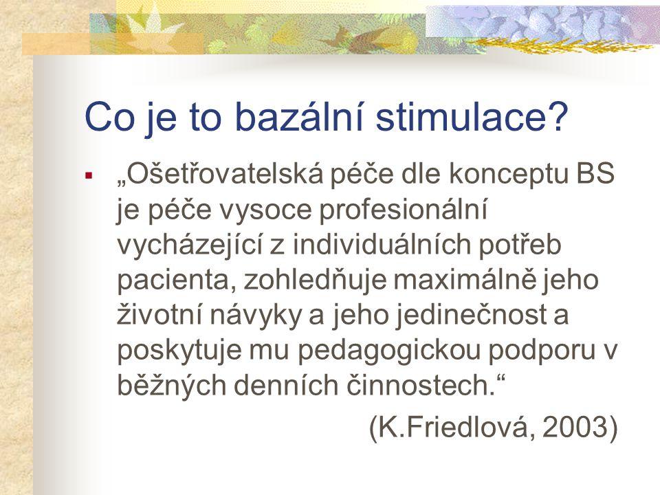 Co je to bazální stimulace