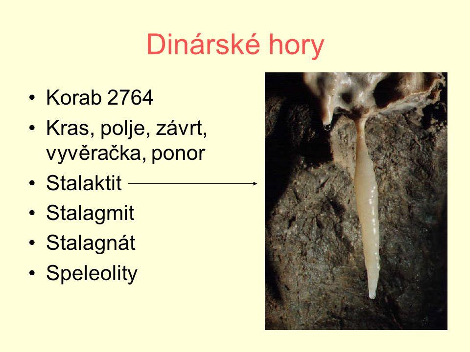 Dinárské hory Korab 2764 Kras, polje, závrt, vyvěračka, ponor