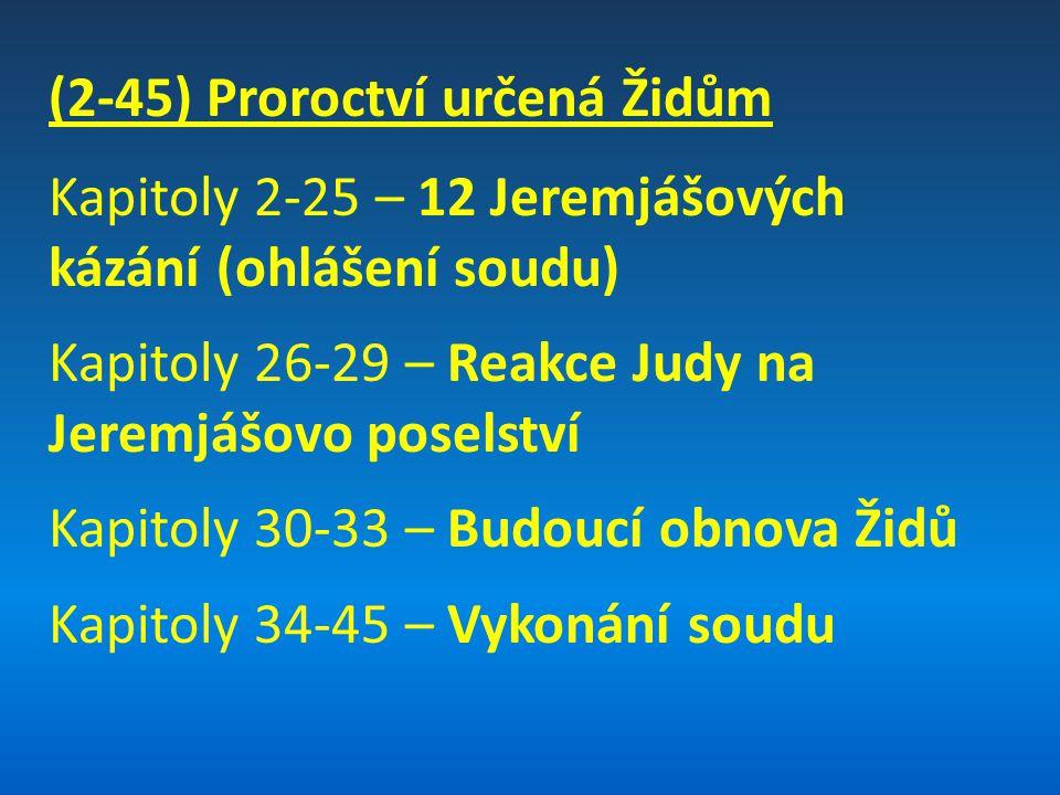 (2-45) Proroctví určená Židům