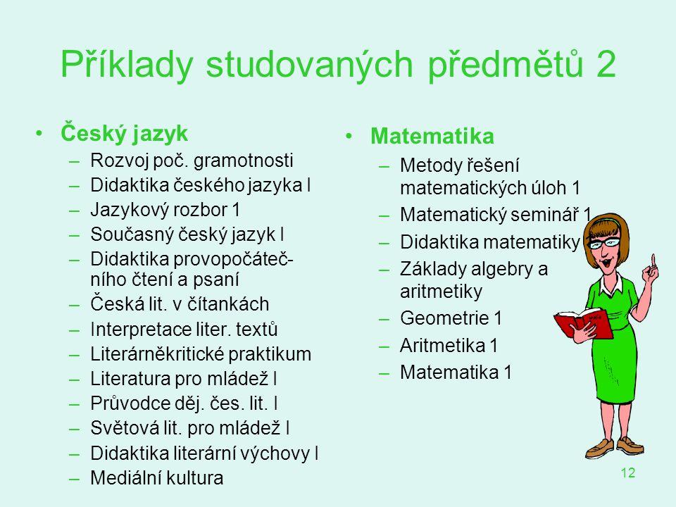 Příklady studovaných předmětů 2