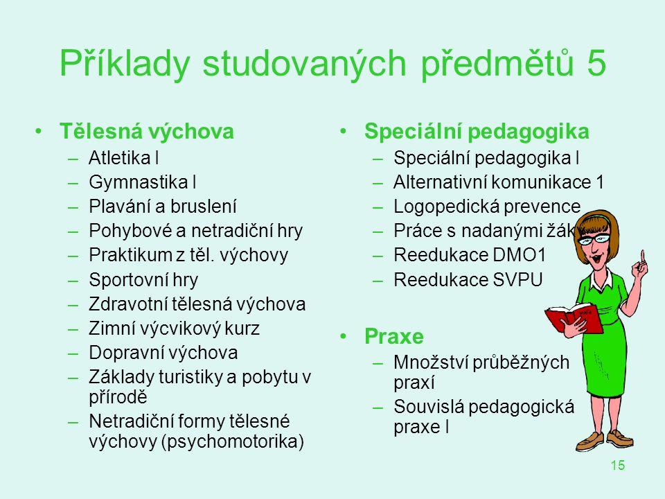 Příklady studovaných předmětů 5