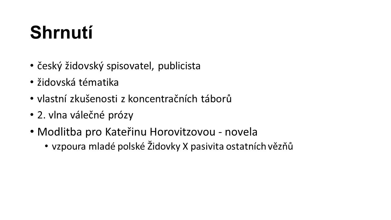 Shrnutí Modlitba pro Kateřinu Horovitzovou - novela