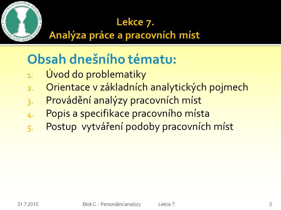 Lekce 7. Analýza práce a pracovních míst