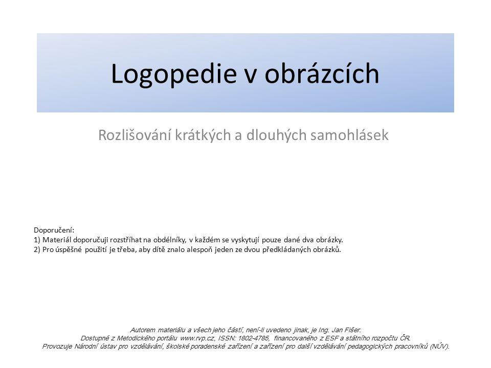 Rozlišování krátkých a dlouhých samohlásek