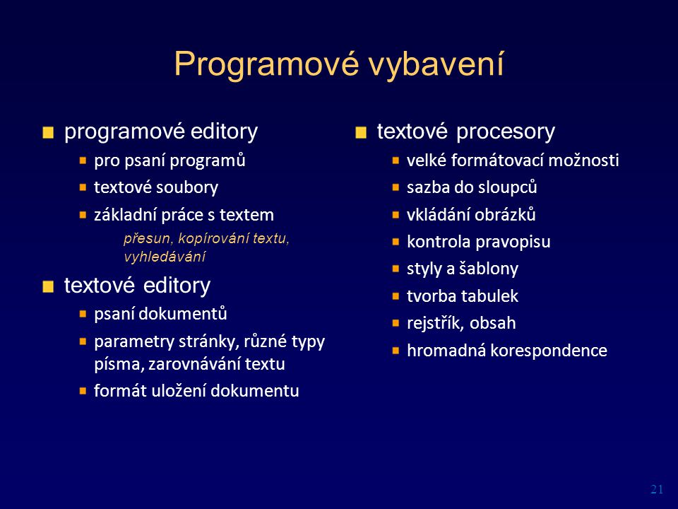 Programové vybavení programové editory textové editory