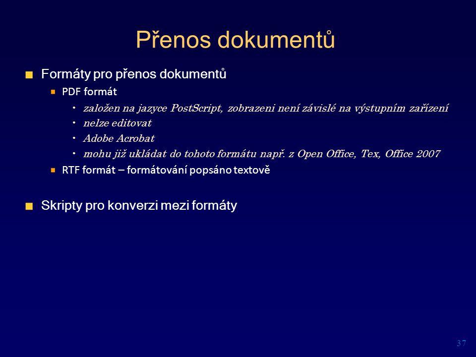 Přenos dokumentů Formáty pro přenos dokumentů