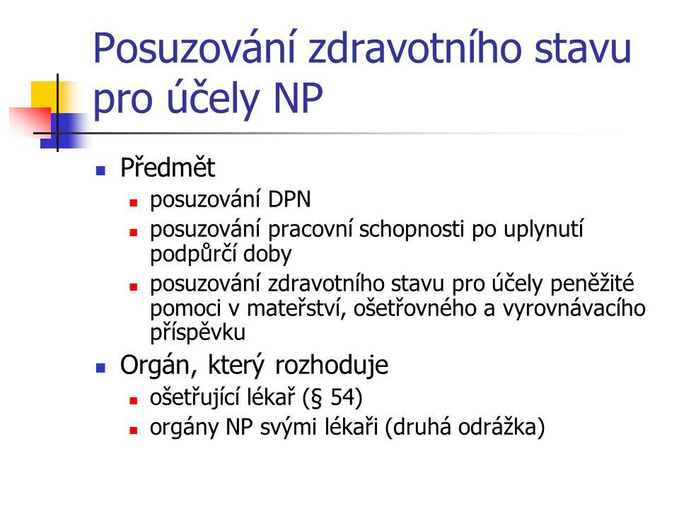 Posuzování zdravotního stavu pro účely NP