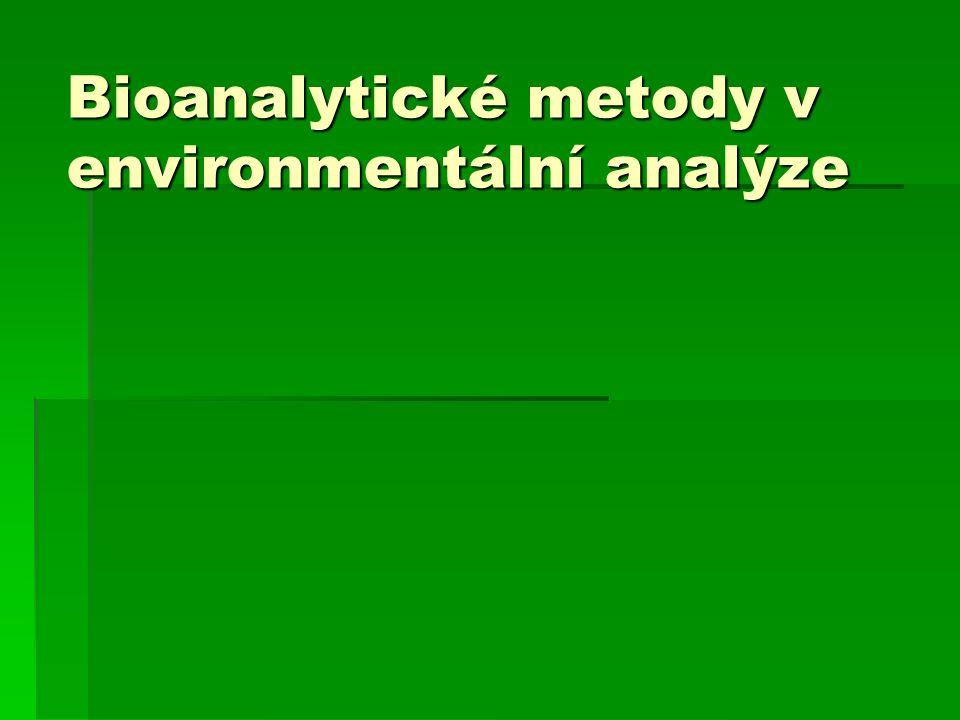 Bioanalytické metody v environmentální analýze