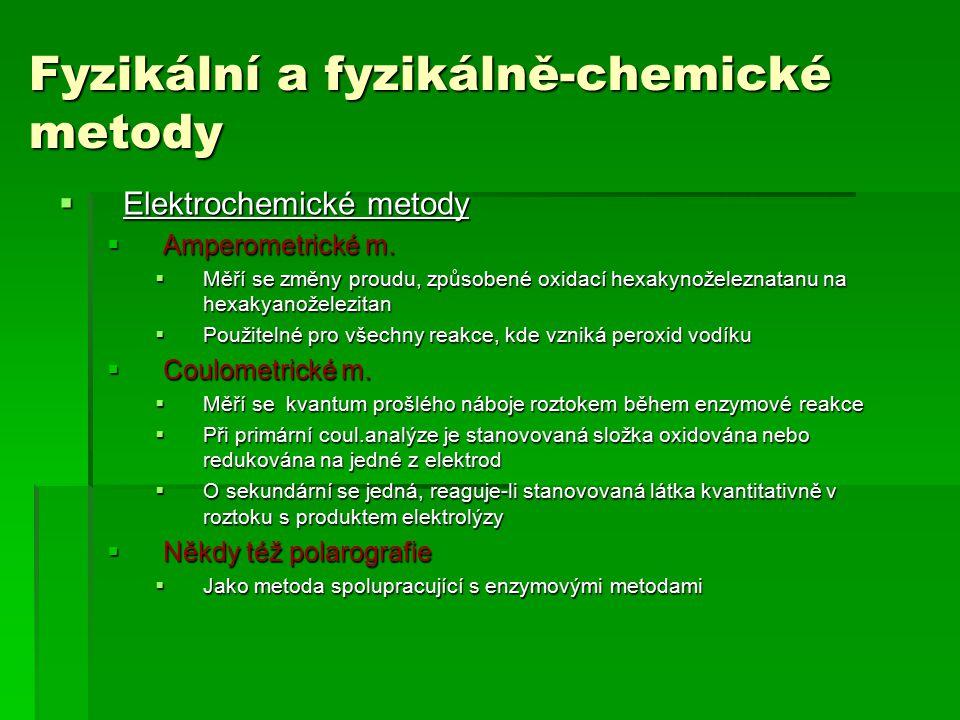 Fyzikální a fyzikálně-chemické metody