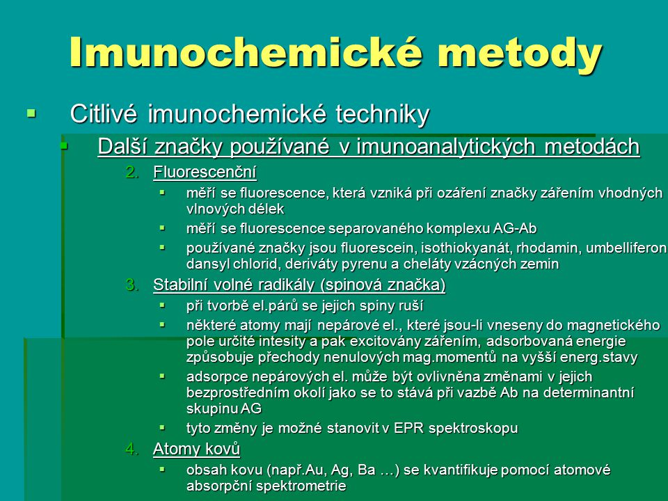 Imunochemické metody Citlivé imunochemické techniky