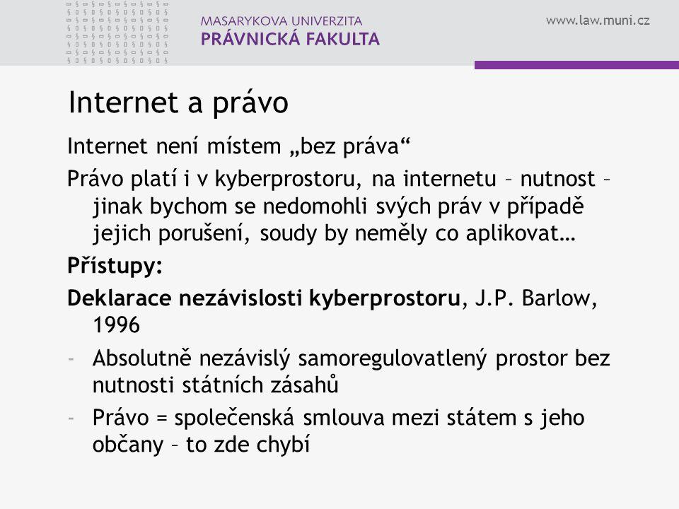 """Internet a právo Internet není místem """"bez práva"""