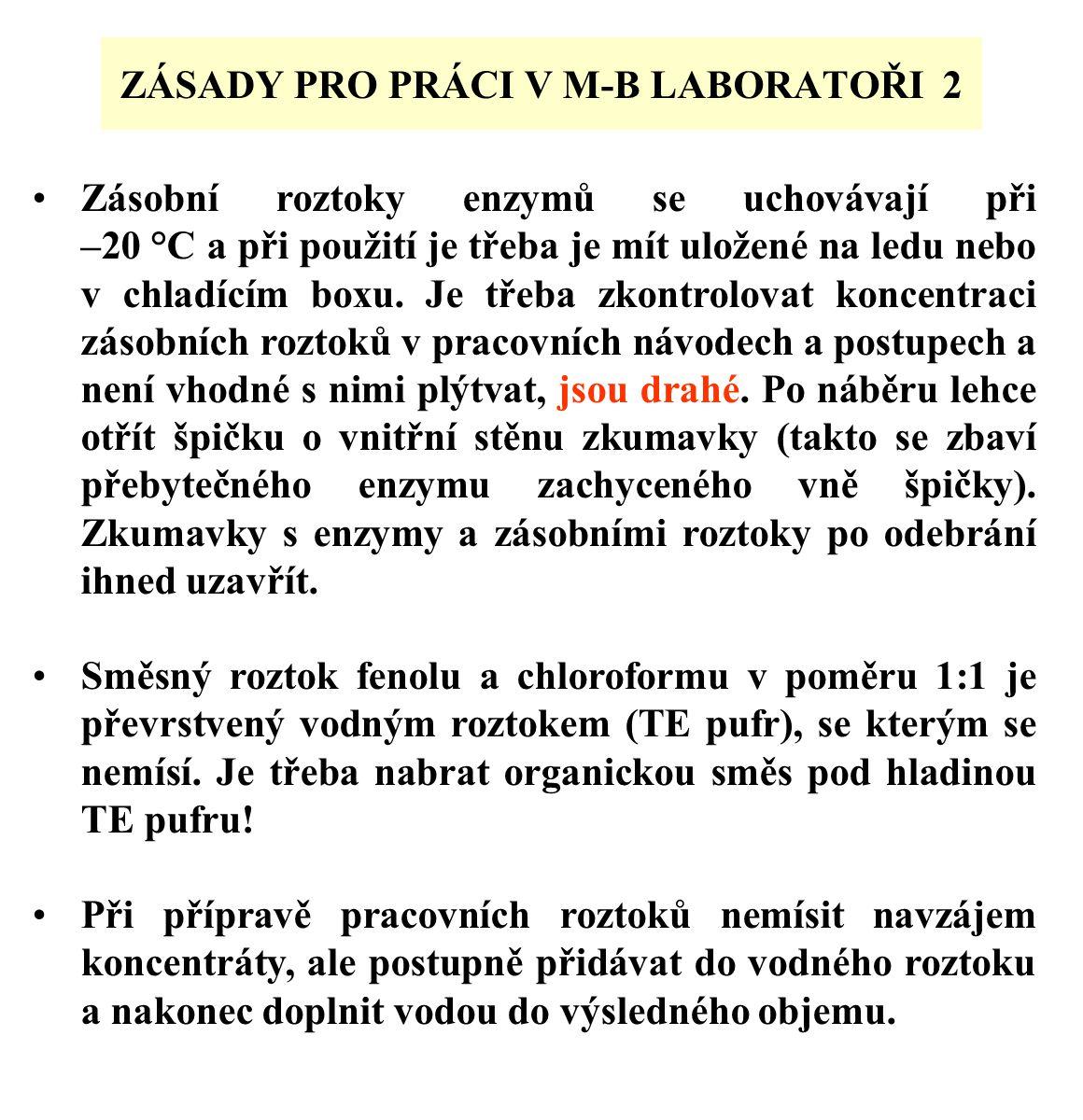 ZÁSADY PRO PRÁCI V M-B LABORATOŘI 2