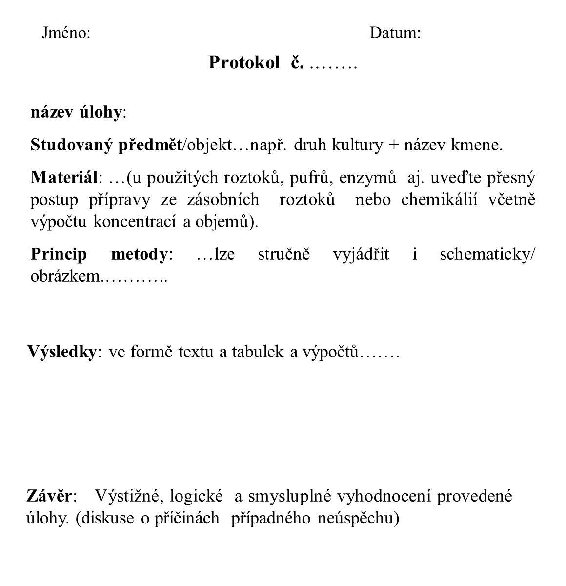 Protokol č. .……. název úlohy: