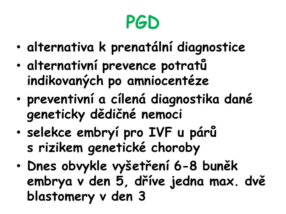 PGD alternativa k prenatální diagnostice