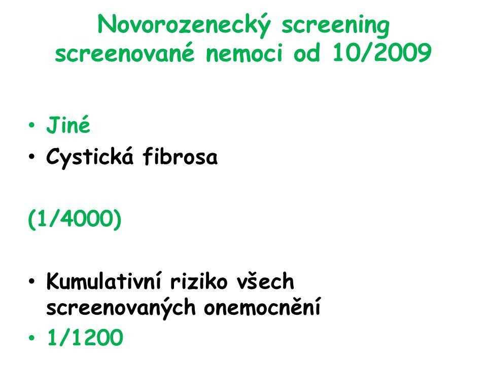 Novorozenecký screening screenované nemoci od 10/2009