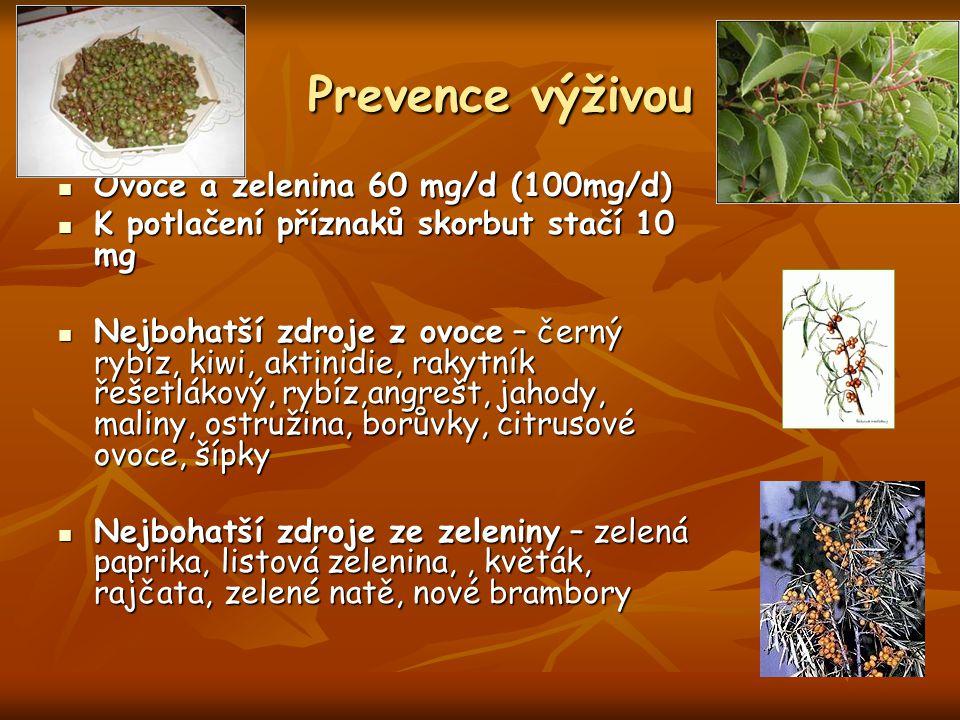 Prevence výživou Ovoce a zelenina 60 mg/d (100mg/d)