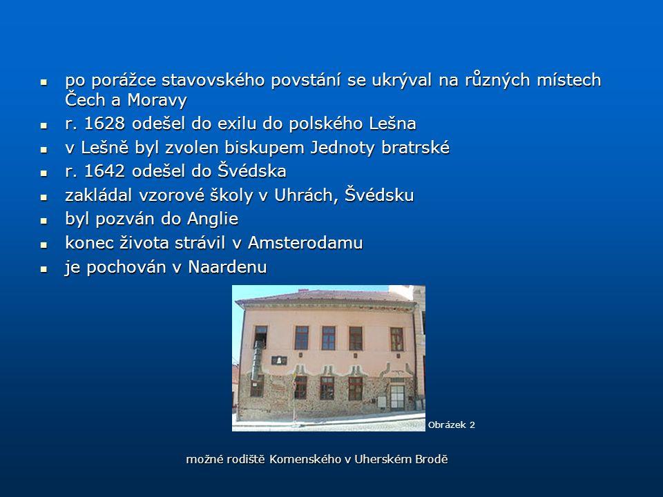 r. 1628 odešel do exilu do polského Lešna