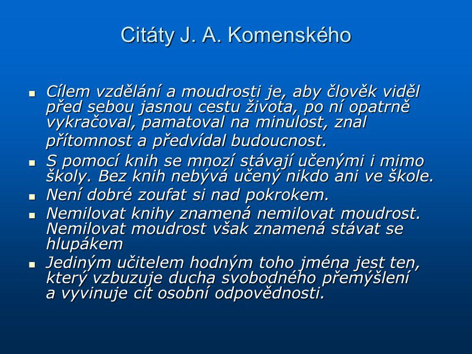 Citáty J. A. Komenského