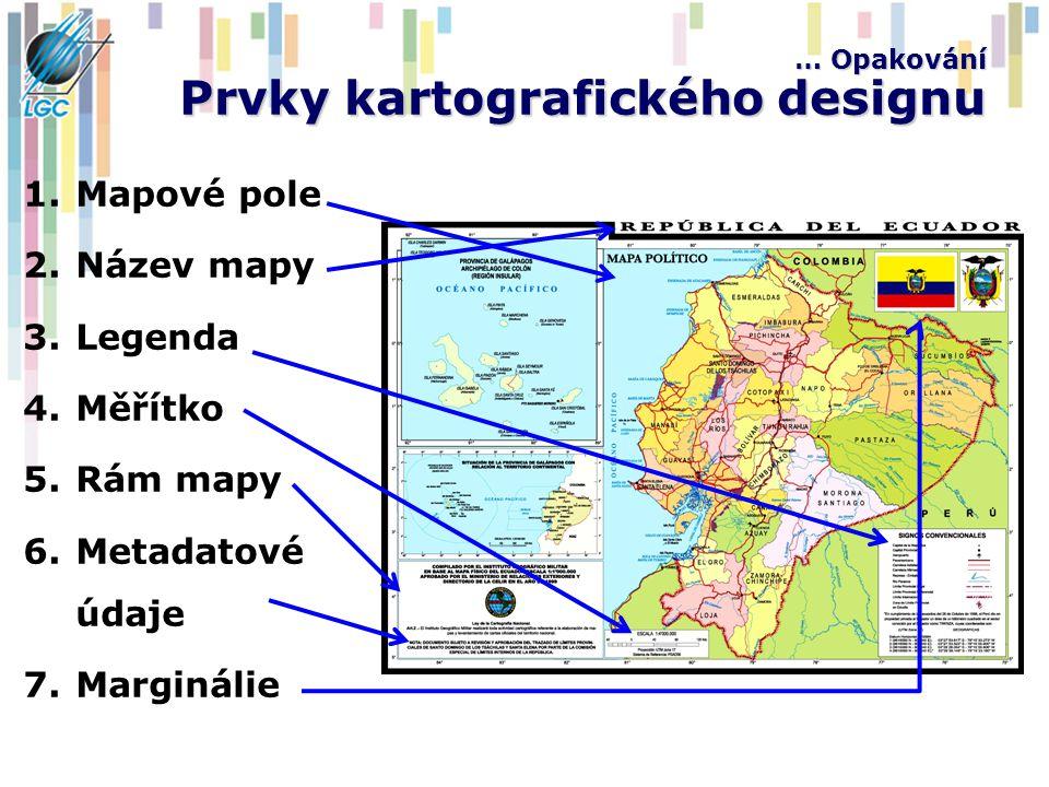 … Opakování Prvky kartografického designu