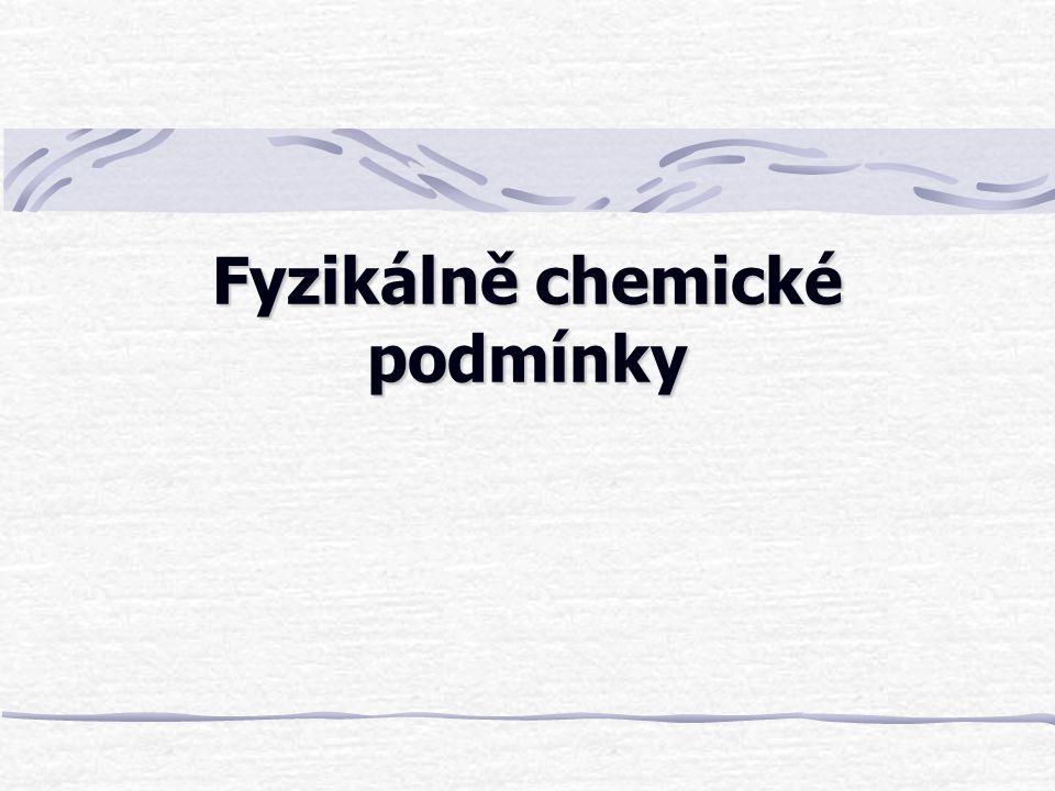 Fyzikálně chemické podmínky
