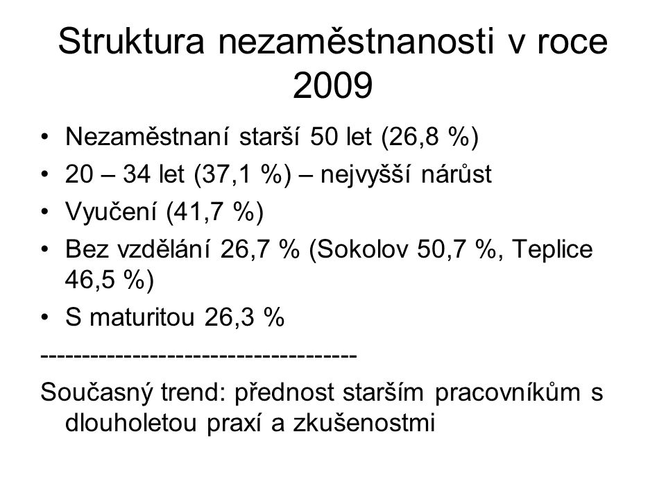 Struktura nezaměstnanosti v roce 2009