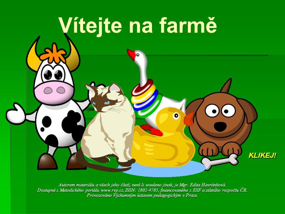 Vítejte na farmě KLIKEJ!
