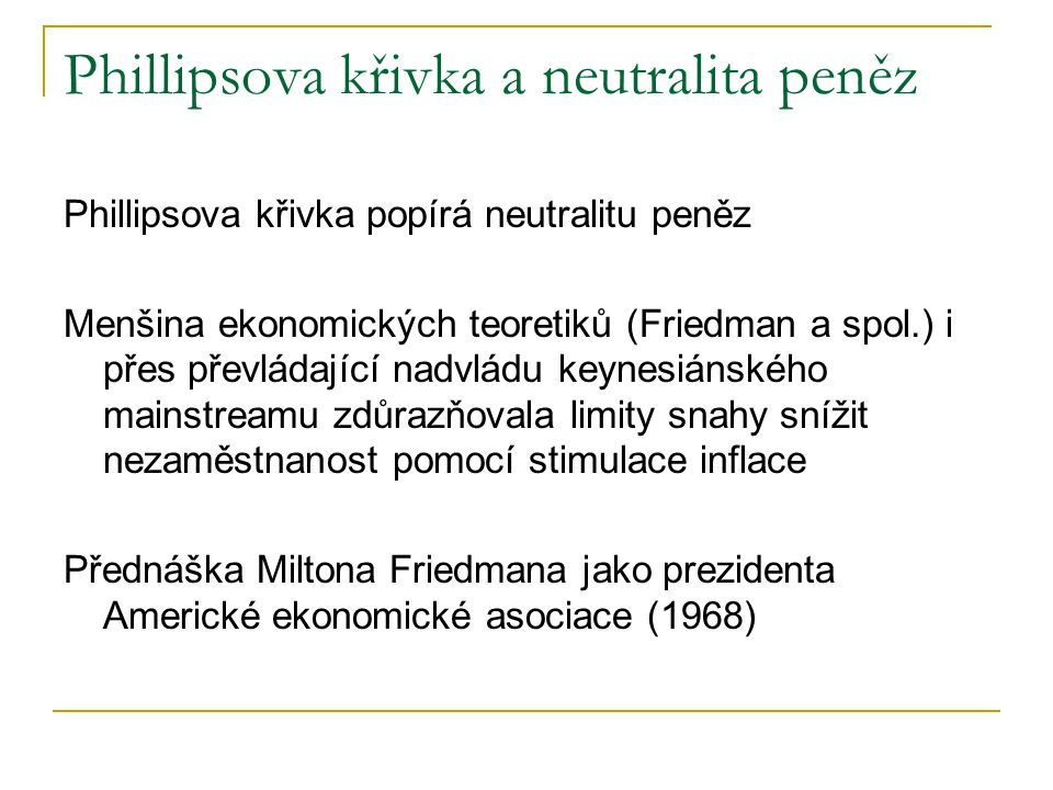 Phillipsova křivka a neutralita peněz