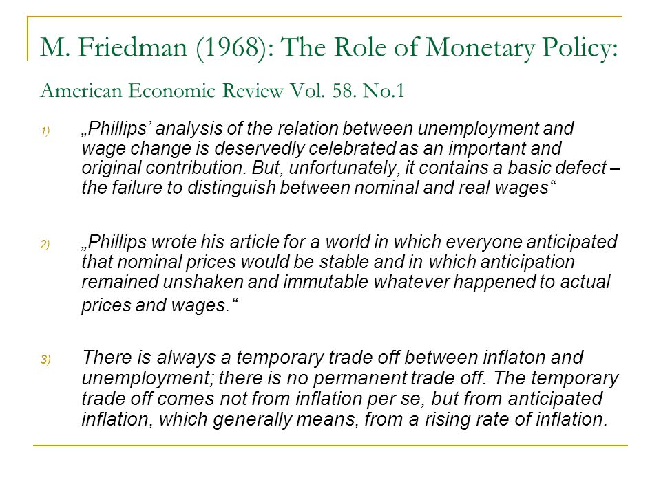 M. Friedman (1968): The Role of Monetary Policy: American Economic Review Vol. 58. No.1