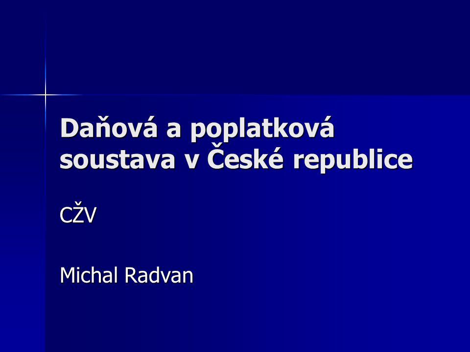 Daňová a poplatková soustava v České republice