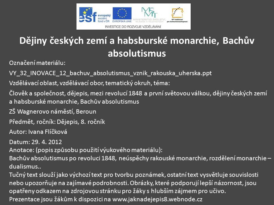 Dějiny českých zemí a habsburské monarchie, Bachův absolutismus