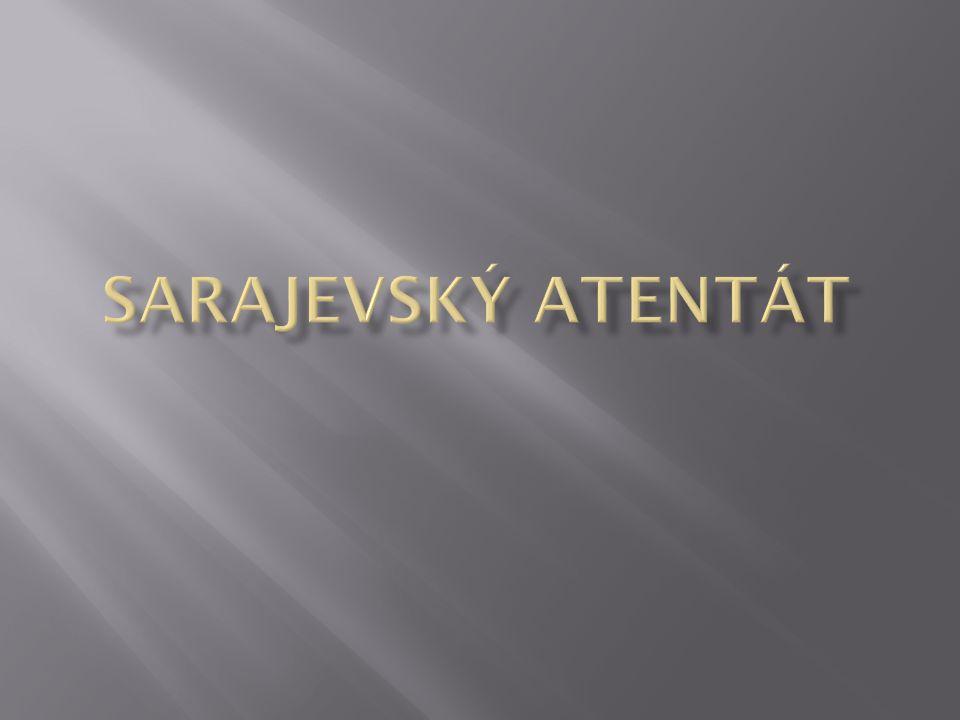 Sarajevský atentát