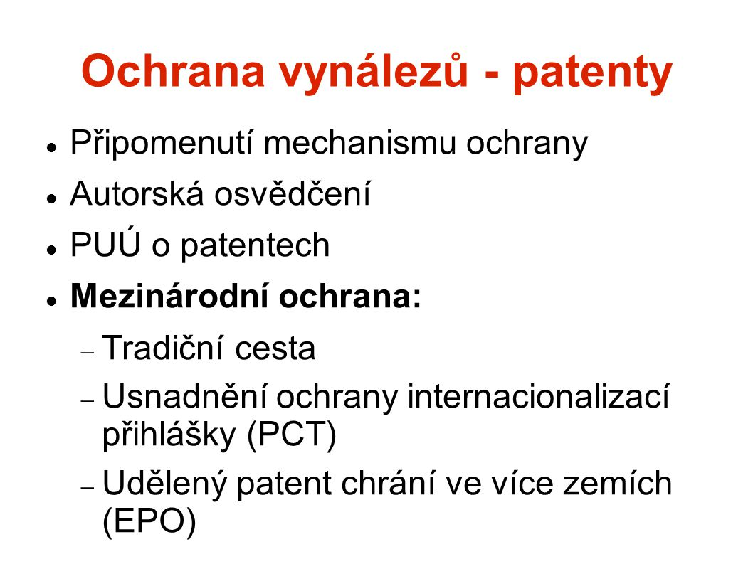 Ochrana vynálezů - patenty