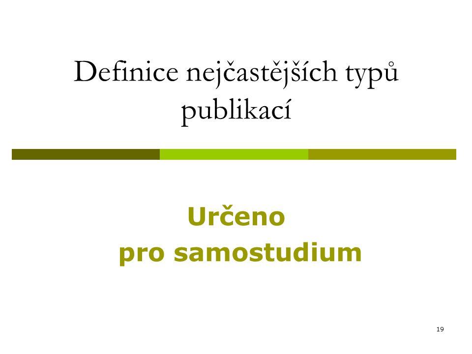 Definice nejčastějších typů publikací