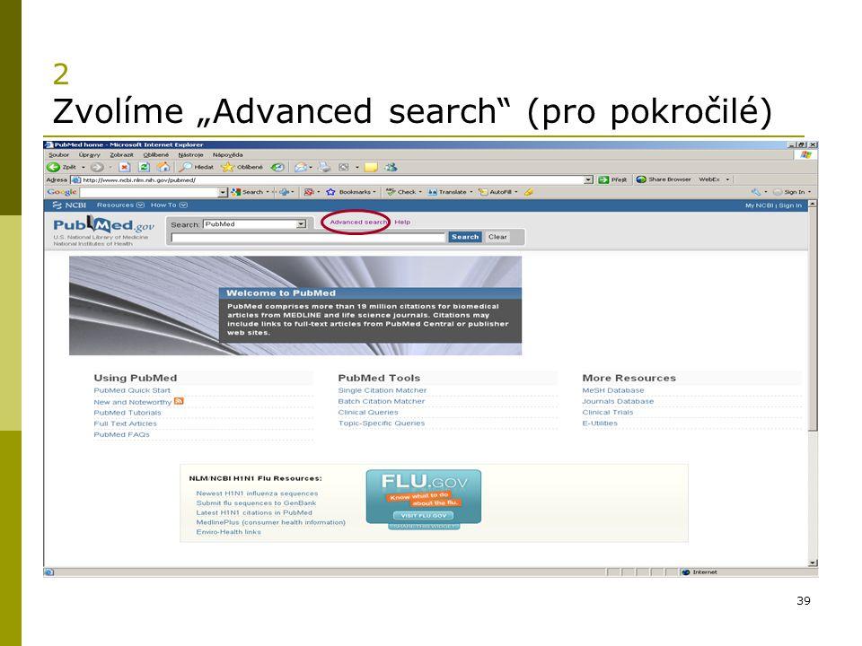 """2 Zvolíme """"Advanced search (pro pokročilé)"""