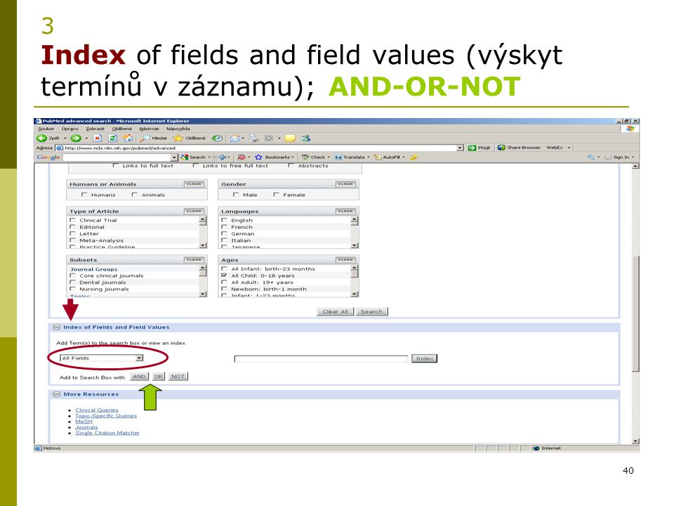 3 Index of fields and field values (výskyt termínů v záznamu); AND-OR-NOT