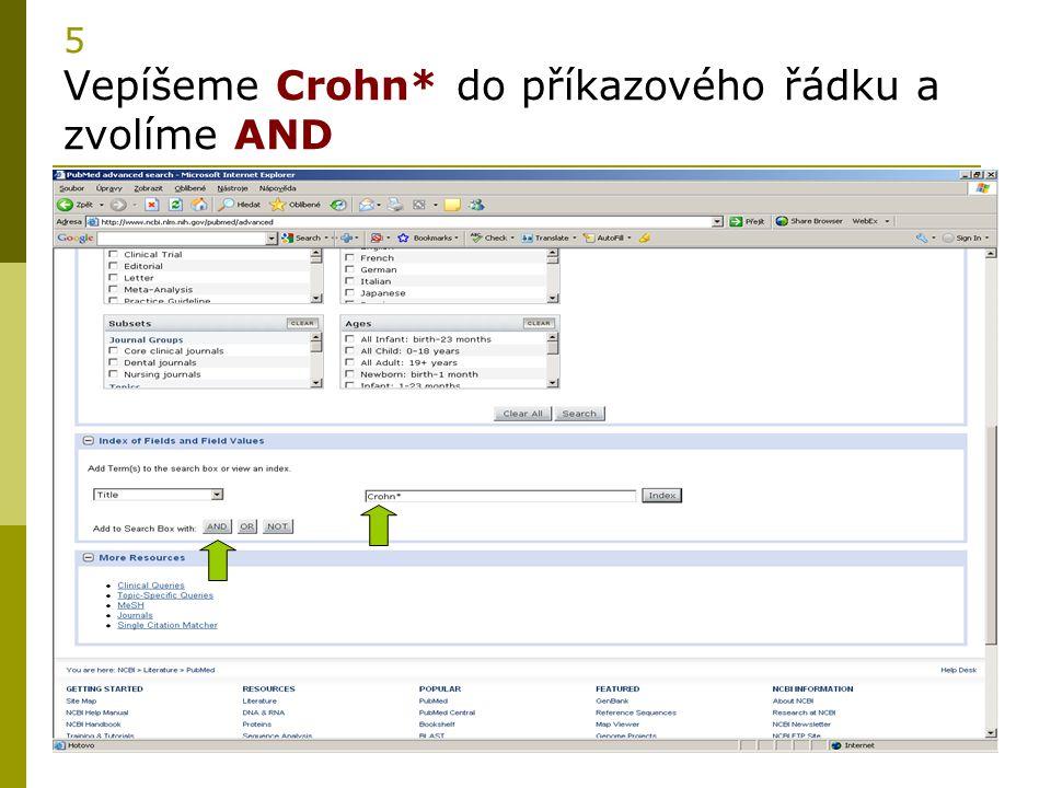 5 Vepíšeme Crohn* do příkazového řádku a zvolíme AND