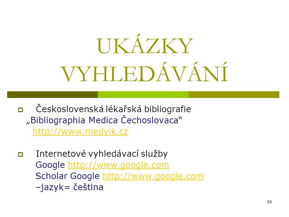 UKÁZKY VYHLEDÁVÁNÍ Československá lékařská bibliografie
