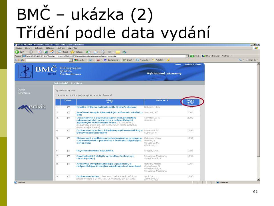 BMČ – ukázka (2) Třídění podle data vydání