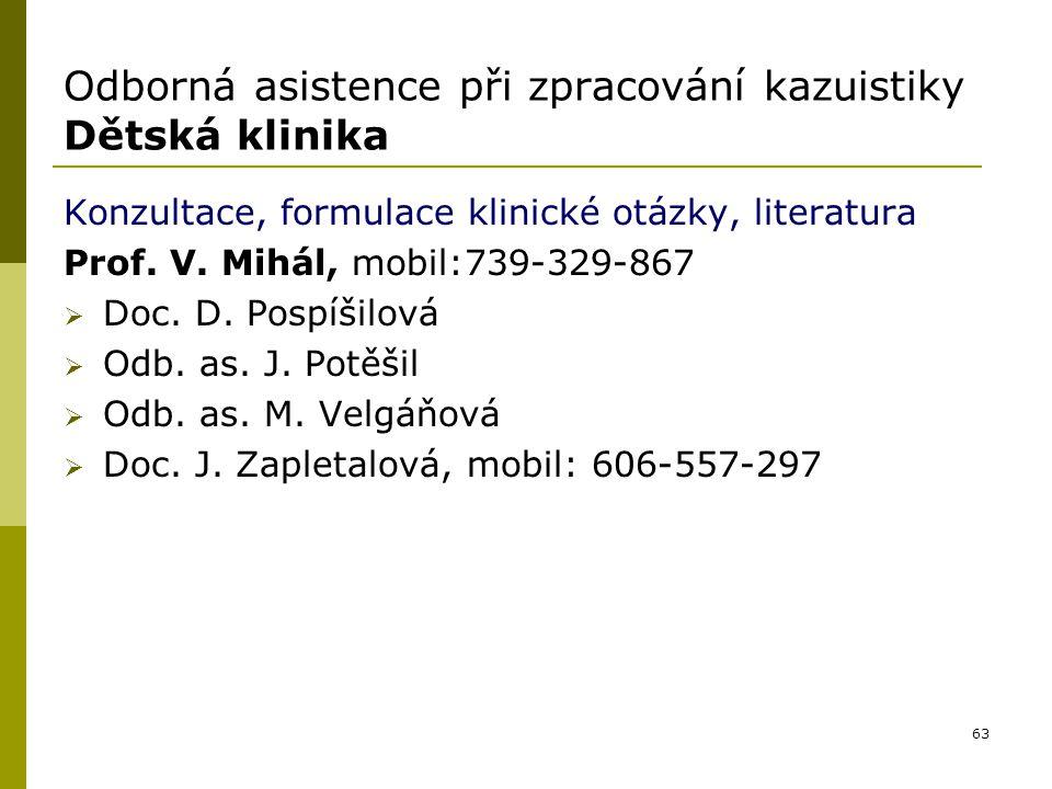 Odborná asistence při zpracování kazuistiky Dětská klinika