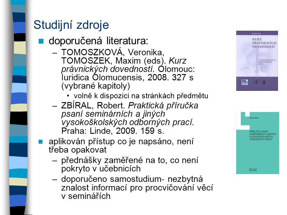 Studijní zdroje doporučená literatura:
