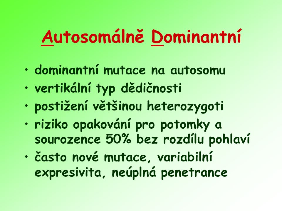 Autosomálně Dominantní