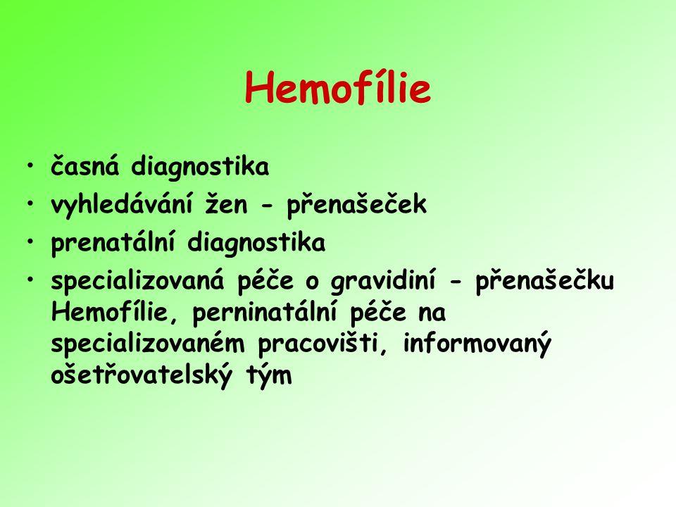 Hemofílie časná diagnostika vyhledávání žen - přenašeček