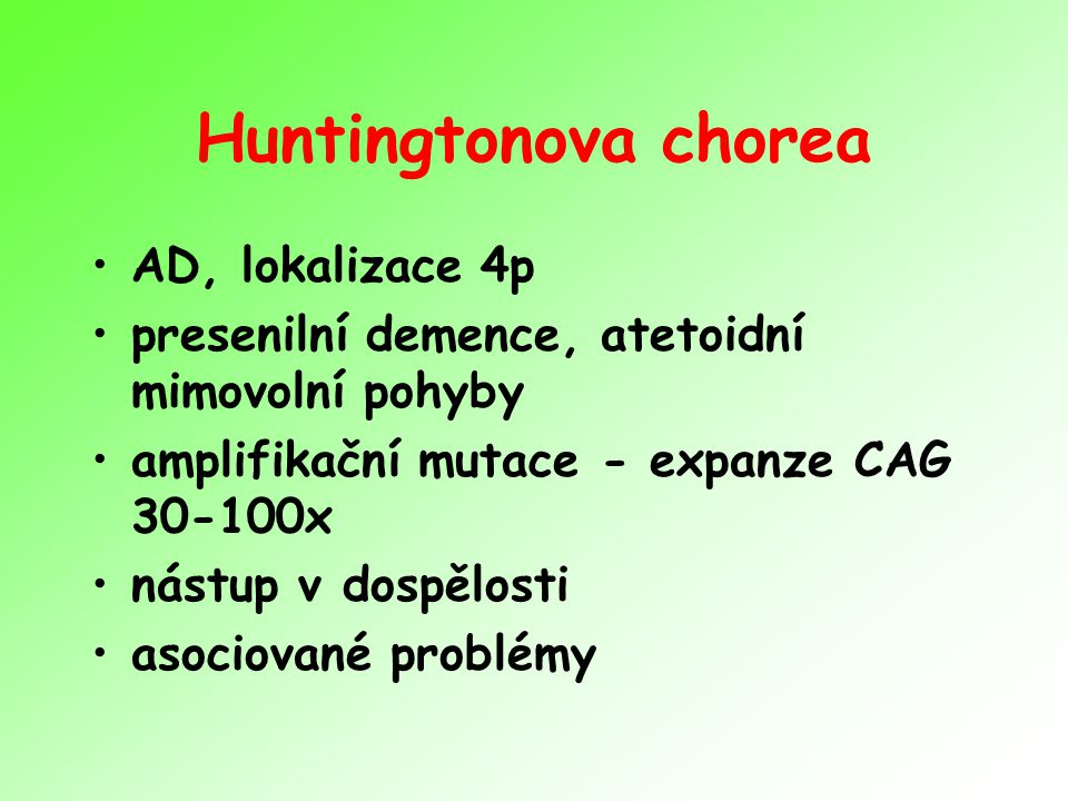 Huntingtonova chorea AD, lokalizace 4p